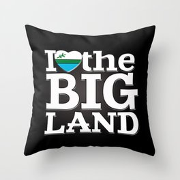 I Heart the Big Land (on black gradient) Throw Pillow