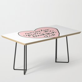 sincerely yours Coffee Table