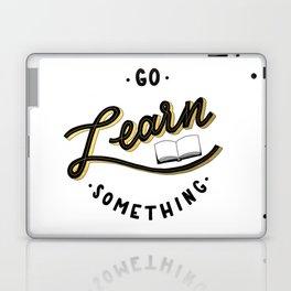 Go Learn Something Laptop & iPad Skin