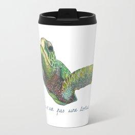 Not a Turtle? Travel Mug