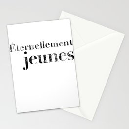 Éternellement jeunes (Forever Young) Stationery Cards