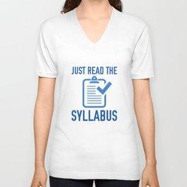 Just Read The Syllabus Unisex V-Neck