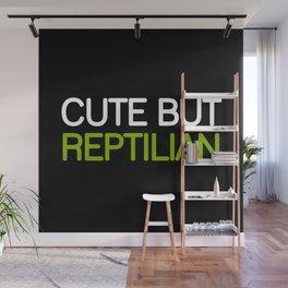 CUTE BUT REPTILIAN Wall Mural