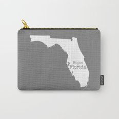 Home is Florida - Florida is home Carry-All Pouch