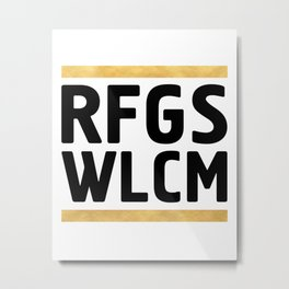RFGS WLCM - Refugees Welcome Metal Print