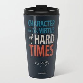 De Gaulle on Difficulties and Hard Times - Poster Illustration for inspiration and motivation Travel Mug
