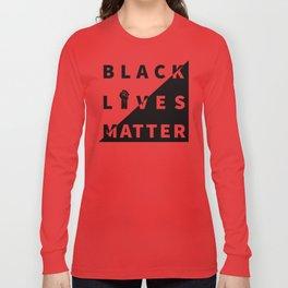Black Lives Matter – Art – 01 Long Sleeve T-shirt
