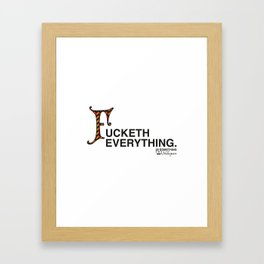 Fucketh Everything: 20 Something Shakespeare Framed Art Print