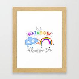 Be The Rainbow  Framed Art Print