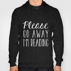 Please Go Away, I'm Reading (Polite Version) - Inverted Hoody