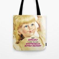 berserk Tote Bags featuring Me? Bipolar? by Oh Margaret