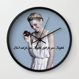 Don't wish for your Fairytale, fight for your Fairytale. Wall Clock