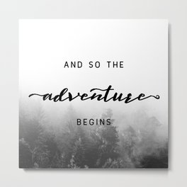 And So The Adventure Begins - New Day Metal Print