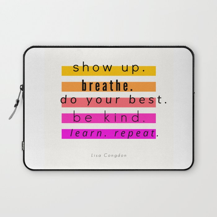 Show Up Motivational Quote Laptop Sleeve