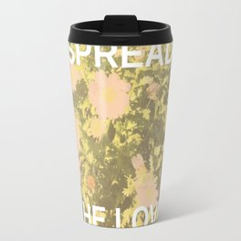 Spread the Love Travel Mug
