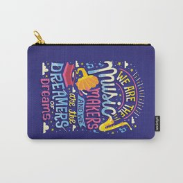 Music Makers and Dreamers Carry-All Pouch