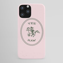 Yee Haw in Pink iPhone Case