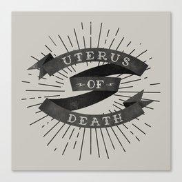 Uterus of Death Canvas Print