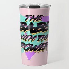 Babe With The Power - Black Travel Mug