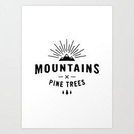 Mountains & Pine trees Art Print