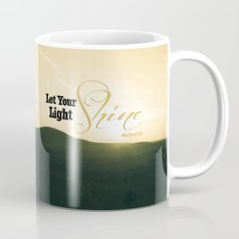 Let Your Light Shine - Mount Grace Sunrise Coffee Mug