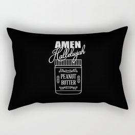 Amen, Hallelujah, Peanut Butter Rectangular Pillow