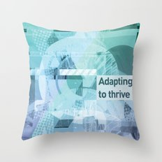 Adapting To Thrive Throw Pillow