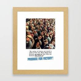 Produce For Victory -- World War 2 Framed Art Print