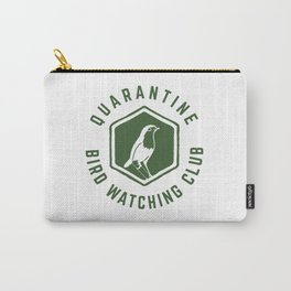 Quarantine Bird Watching Club Carry-All Pouch