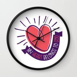 My Heart Belongs to God Wall Clock