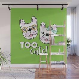 TOO CUTE! Wall Mural