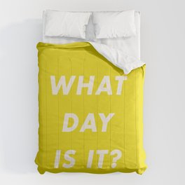 What Day Is It? Comforters