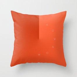 'Now Now' Throw Pillow