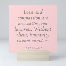 134 | Dalai Lama Quotes 190504 Mini Art Print