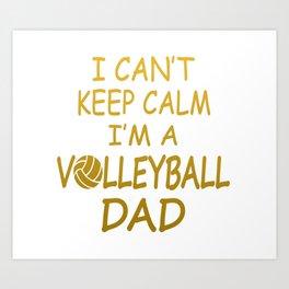 I'M A VOLLEYBALL DAD Art Print