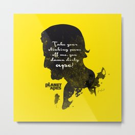 Damn dirty ape! – Planet of the Apes Silhouette Quote Metal Print