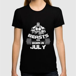 Birthday Celebration Party Gift Beast Are Born In July Birth Anniversary Gym Barbells T-shirt