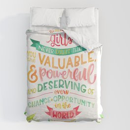You Are Valuable & Powerful & Deserving // Hillary Clinton Quote Duvet Cover