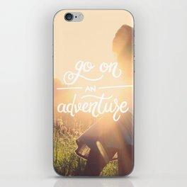 Go on an adventure iPhone Skin