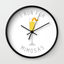I Run for Mimosas Wall Clock