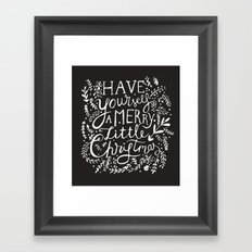 Have yourself a merry little Christmas (Merry Christmas Everybody) Framed Art Print