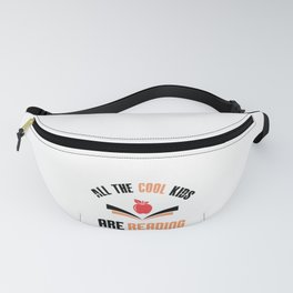 All the Cool Kids are Reading Fanny Pack