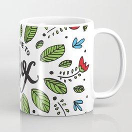 Take Time To Relax Coffee Mug