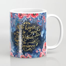 Saved by the Dreamers Coffee Mug
