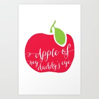 "onesie Art Prints featuring ""Apple of My Daddy's Eye"" Onesie by Spilling Beans"