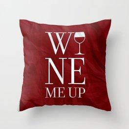 Wine Me Throw Pillow