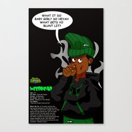 "Planet Smokas presents Daze of Our Livez - WeedHead ""What We Do"" Profile Page 8/10 Canvas Print"