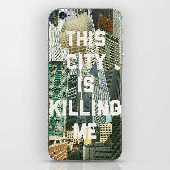 This City Is Killing Me iPhone Skin