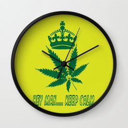 Hey Man Keep Calm Wall Clock