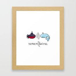 You Make My Heart Ping Framed Art Print